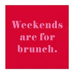 weekends are for brunch cocktail napkins - beverage napkins for sale online