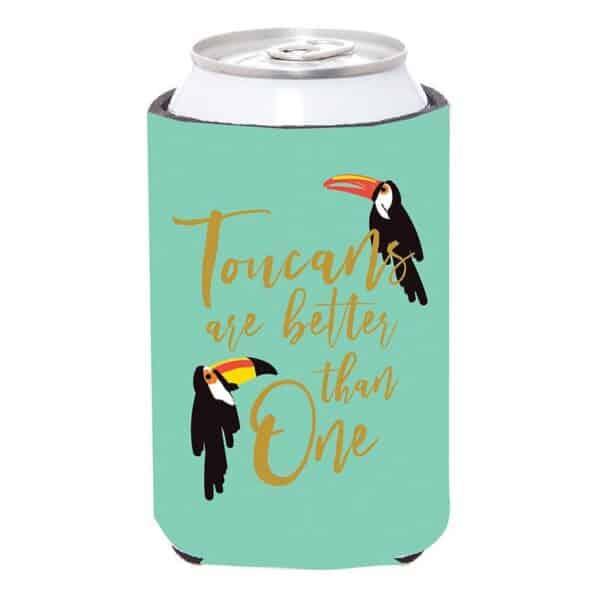 toucans are better than one koozie - drink accessories for sale online