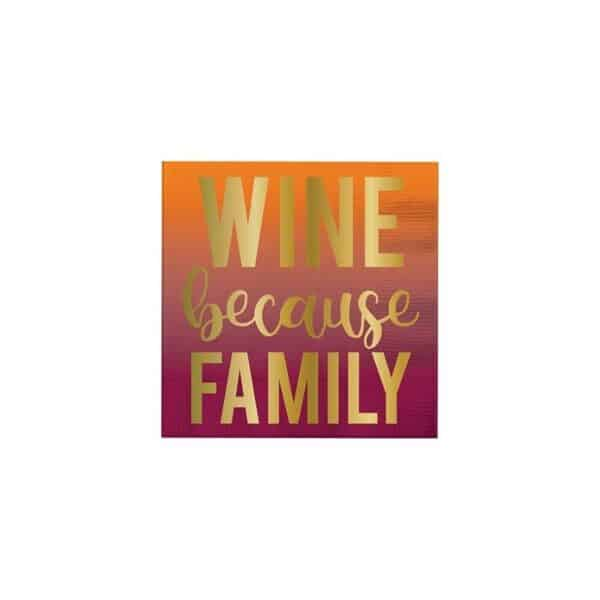 wine because family cocktail napkins - cocktail napkins for sale online